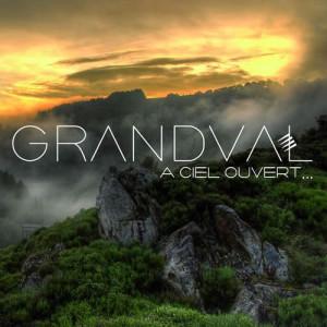 Grandval -A ciel ouvert- (2016)